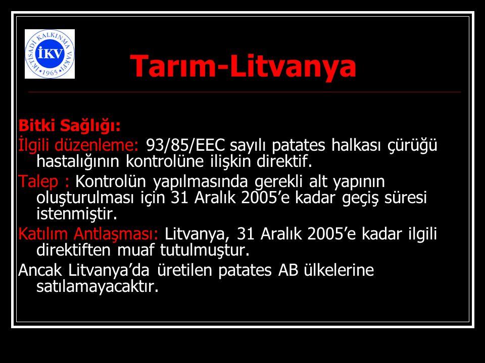 Tarım-Litvanya Bitki Sağlığı: İlgili düzenleme: 93/85/EEC sayılı patates halkası çürüğü hastalığının kontrolüne ilişkin direktif.