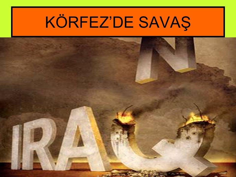 KÖRFEZ'DE SAVAŞ