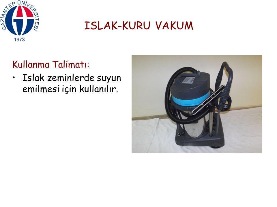ISLAK-KURU VAKUM Kullanma Talimatı: