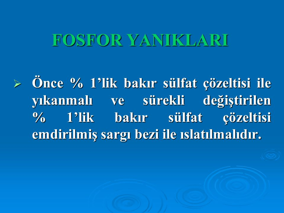 FOSFOR YANIKLARI