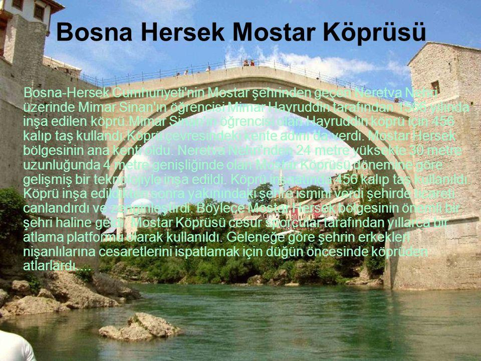 Bosna Hersek Mostar Köprüsü