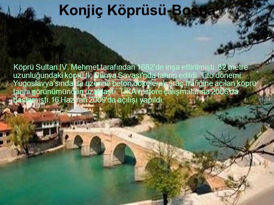 Konjiç Köprüsü-Bosna