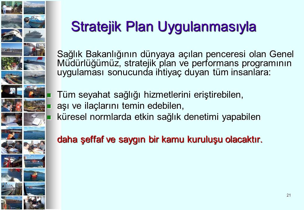 Stratejik Plan Uygulanmasıyla