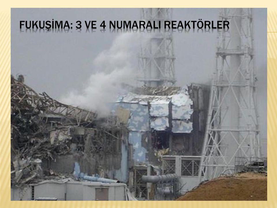 Fukuşİma: 3 ve 4 numaralI reaktörler