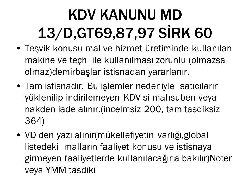 KDV KANUNU MD 13/D,GT69,87,97 SİRK 60
