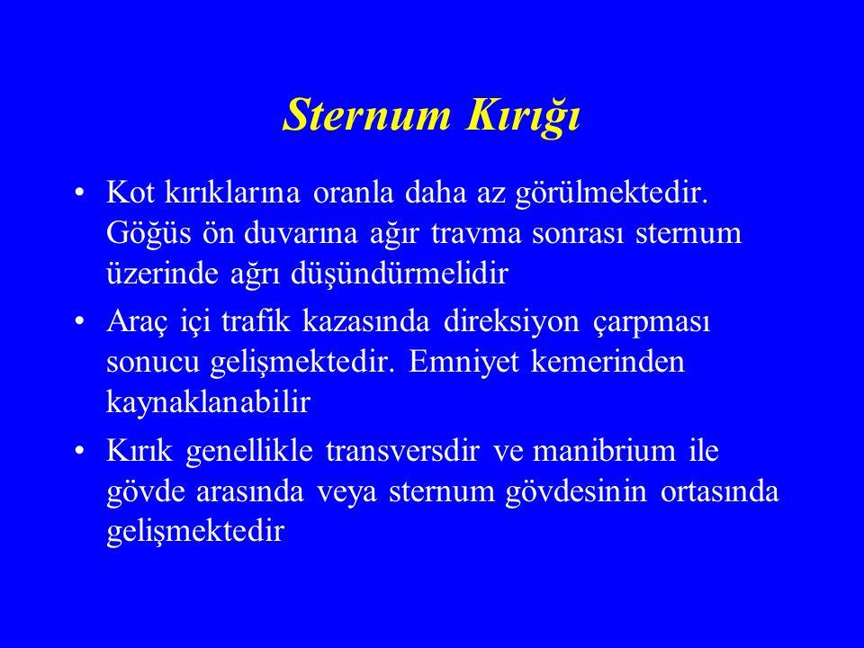 Sternum Kırığı Kot kırıklarına oranla daha az görülmektedir. Göğüs ön duvarına ağır travma sonrası sternum üzerinde ağrı düşündürmelidir.