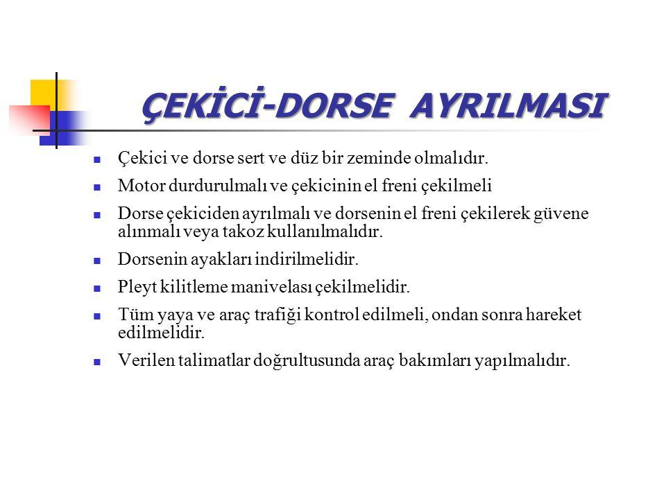 ÇEKİCİ-DORSE AYRILMASI