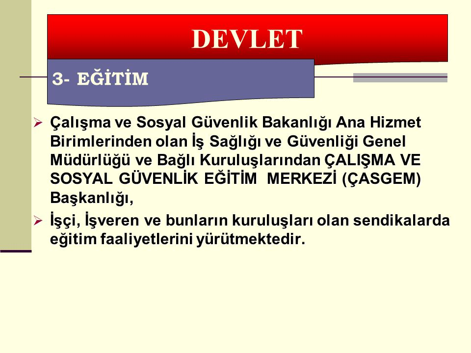 DEVLET 3- EĞİTİM.