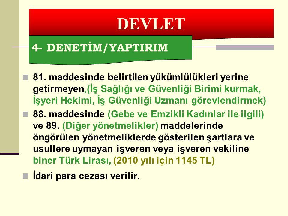 DEVLET 4- DENETİM/YAPTIRIM