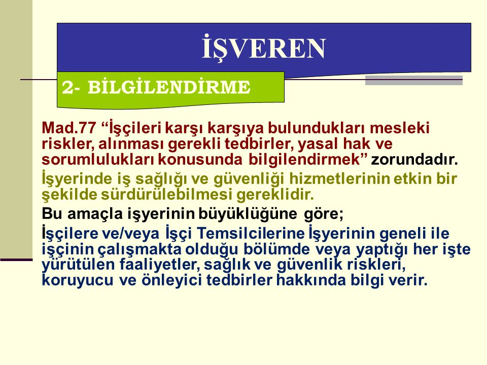 İŞVEREN 2- BİLGİLENDİRME