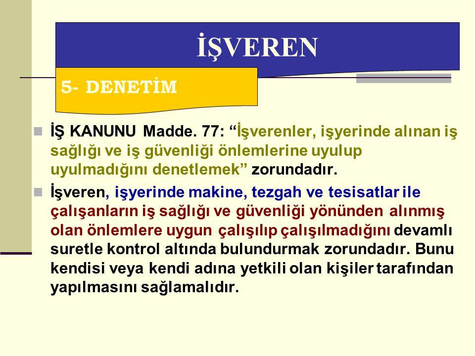 İŞVEREN 5- DENETİM.