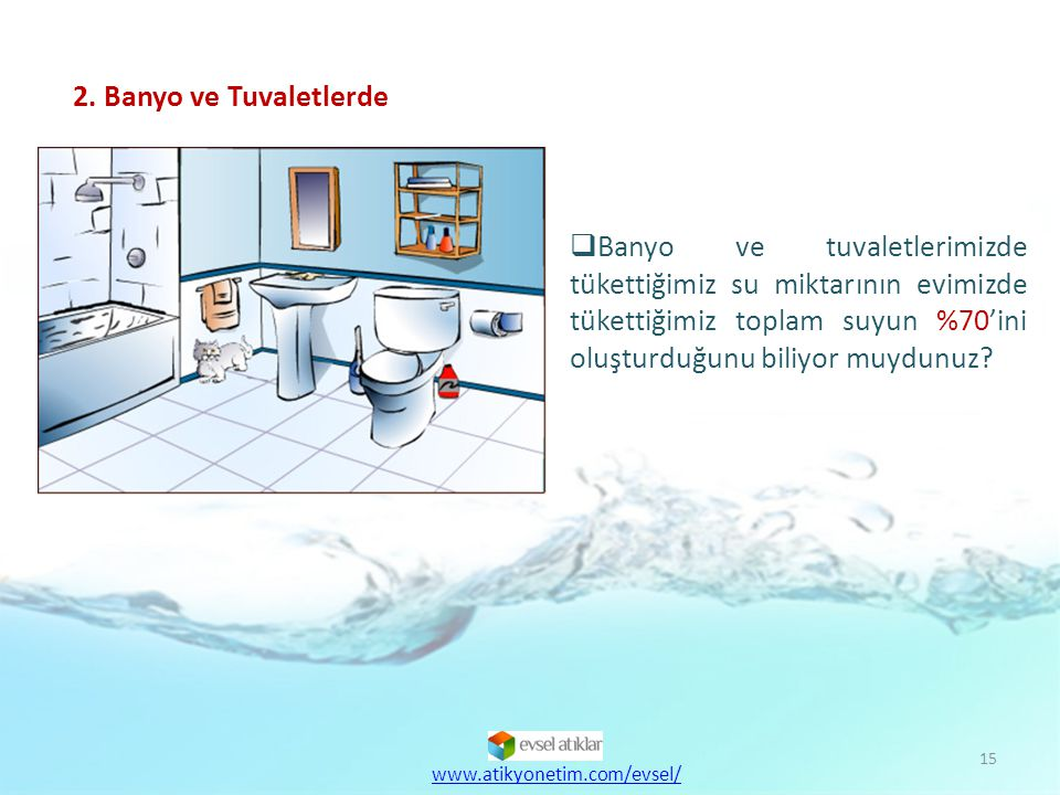 2. Banyo ve Tuvaletlerde