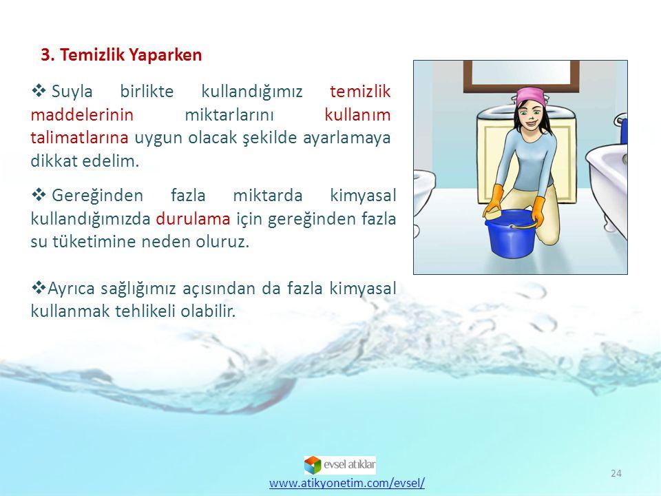 3. Temizlik Yaparken