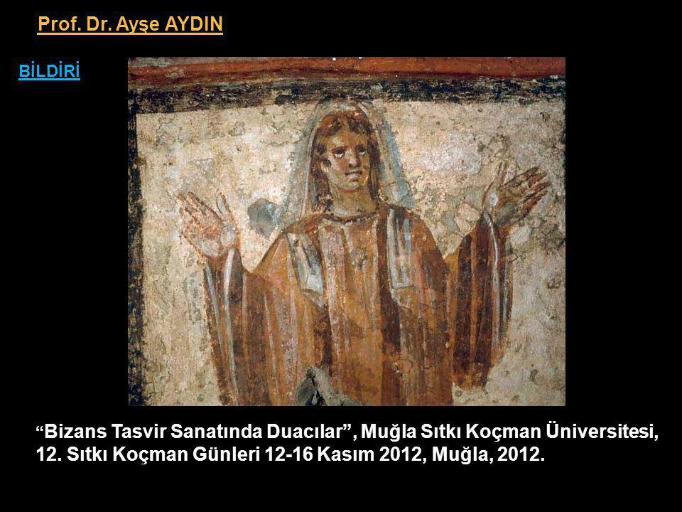 Prof. Dr. Ayşe AYDIN BİLDİRİ