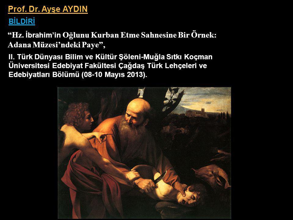 Hz. İbrahim'in Oğlunu Kurban Etme Sahnesine Bir Örnek: