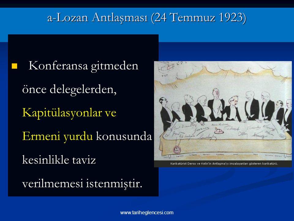 a-Lozan Antlaşması (24 Temmuz 1923)
