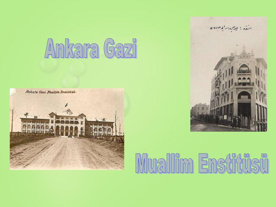 Ankara Gazi Muallim Enstitüsü