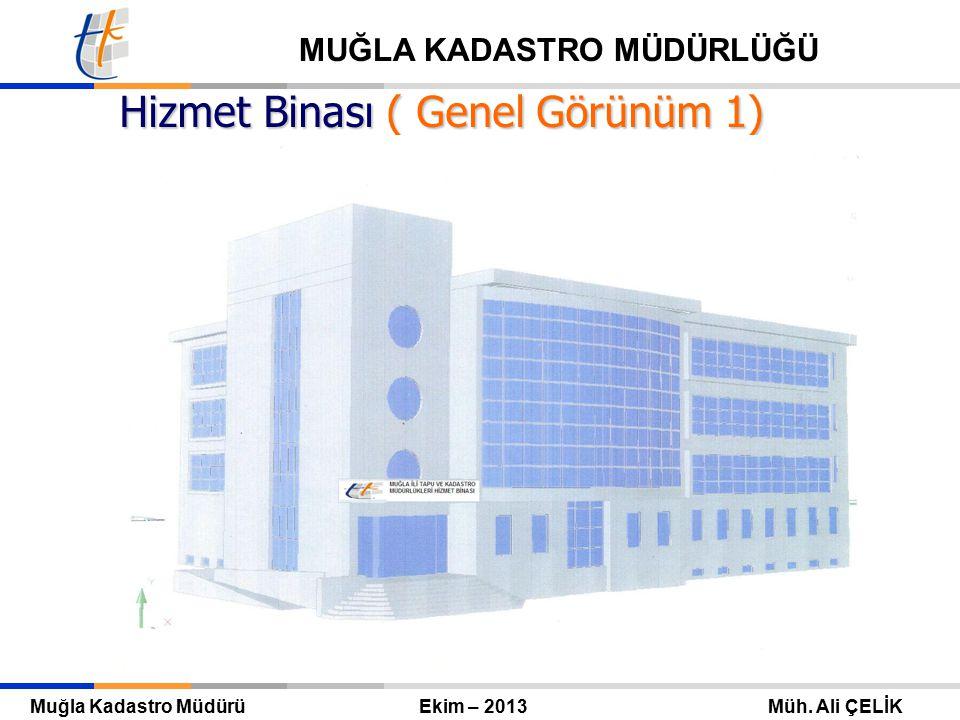Hizmet Binası ( Genel Görünüm 1)