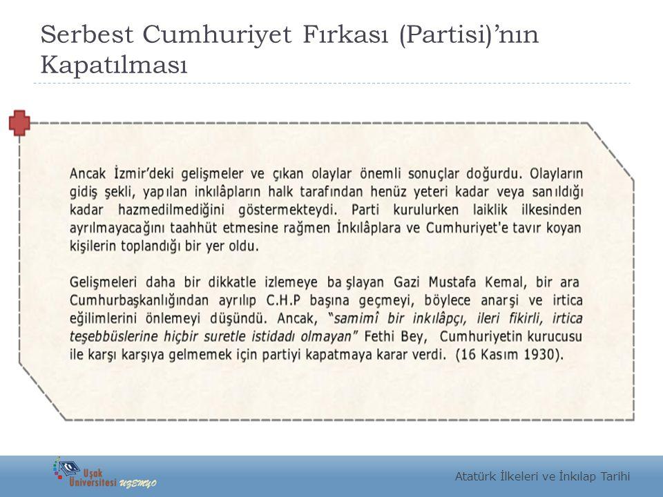 Serbest Cumhuriyet Fırkası (Partisi)'nın Kapatılması