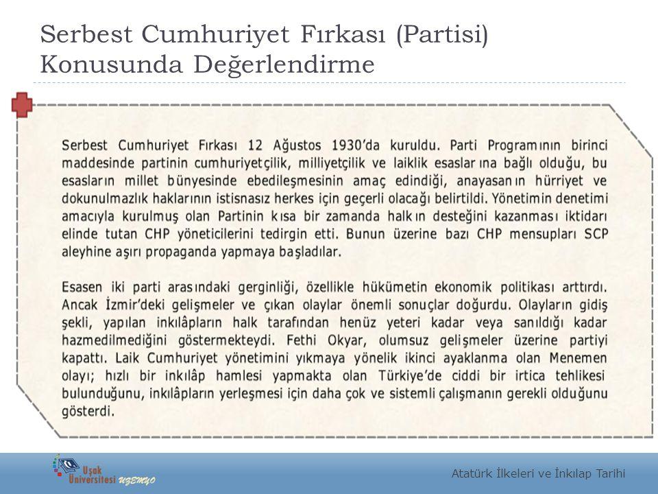 Serbest Cumhuriyet Fırkası (Partisi) Konusunda Değerlendirme
