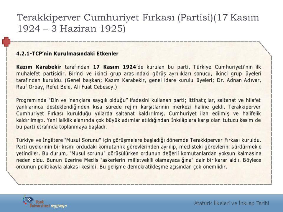 Terakkiperver Cumhuriyet Fırkası (Partisi)(17 Kasım 1924 – 3 Haziran 1925)