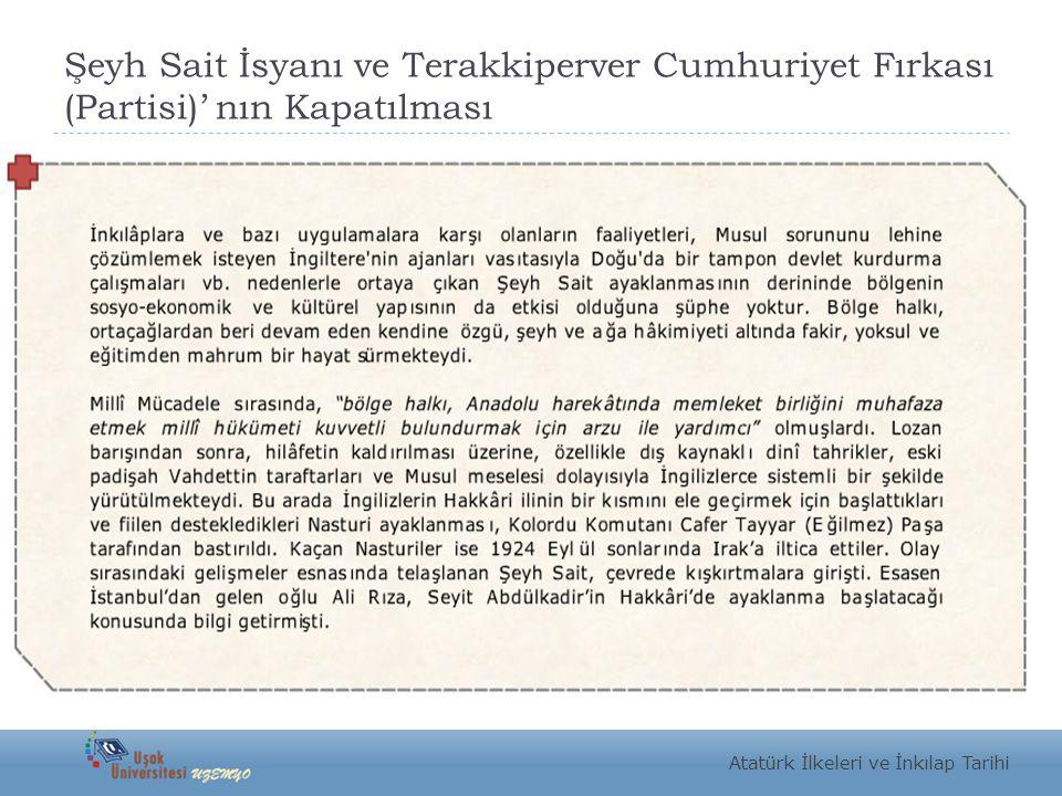Şeyh Sait İsyanı ve Terakkiperver Cumhuriyet Fırkası (Partisi)' nın Kapatılması
