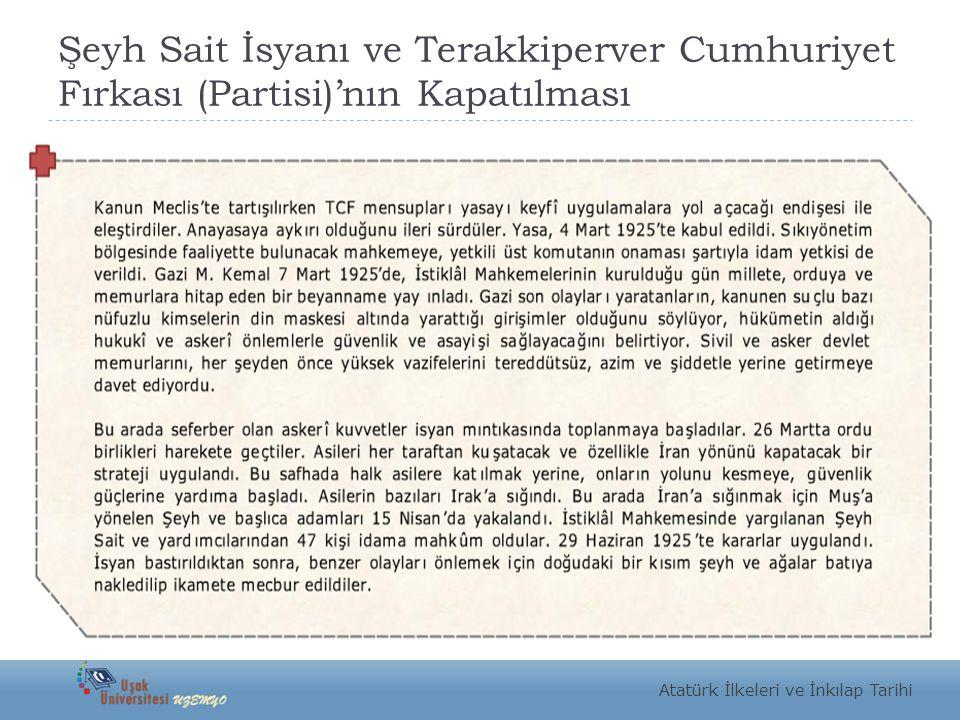 Şeyh Sait İsyanı ve Terakkiperver Cumhuriyet Fırkası (Partisi)'nın Kapatılması