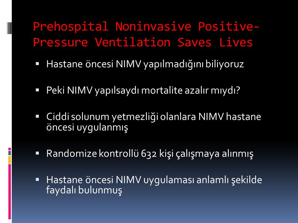 Prehospital Noninvasive Positive-Pressure Ventilation Saves Lives