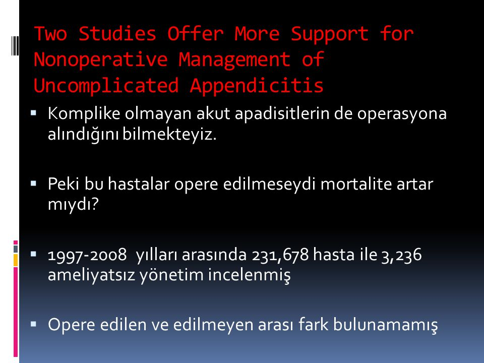 Two Studies Offer More Support for Nonoperative Management of Uncomplicated Appendicitis