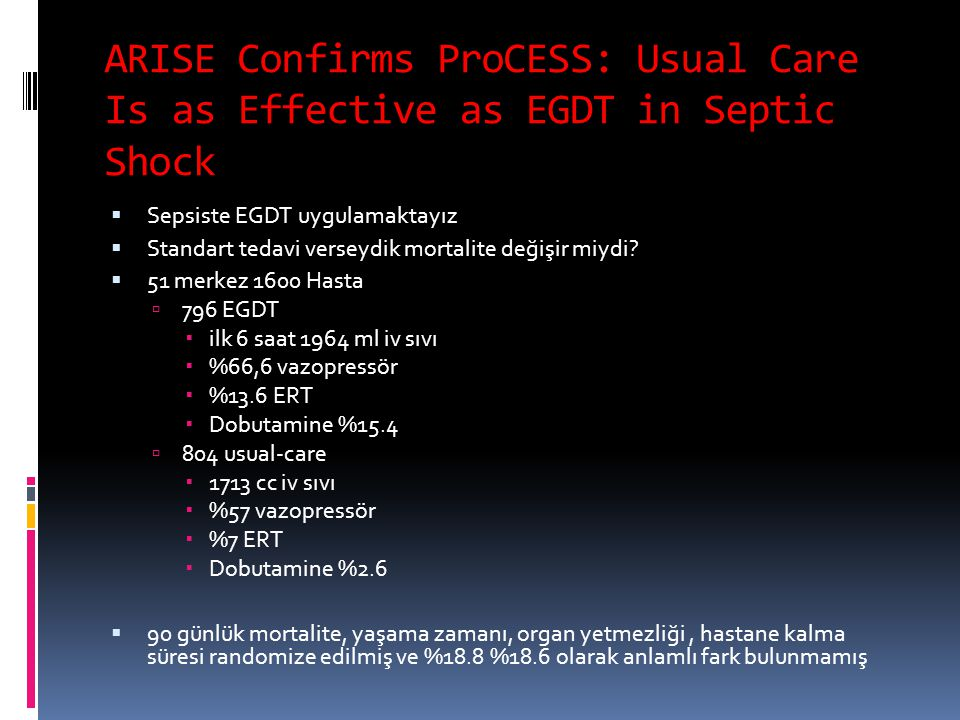 ARISE Confirms ProCESS: Usual Care Is as Effective as EGDT in Septic Shock
