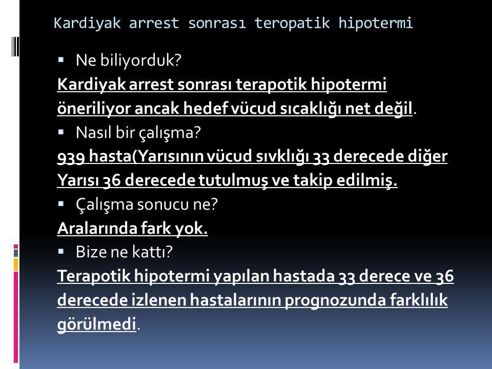 Kardiyak arrest sonrası teropatik hipotermi