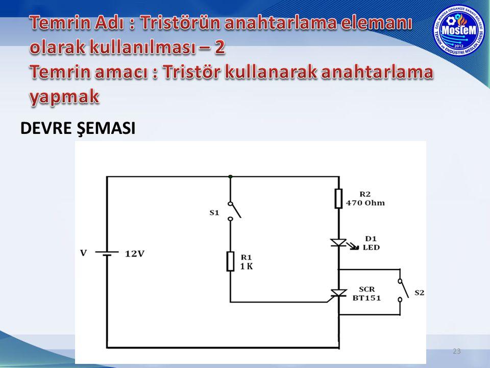 Temrin Adı : Tristörün anahtarlama elemanı olarak kullanılması – 2 Temrin amacı : Tristör kullanarak anahtarlama yapmak