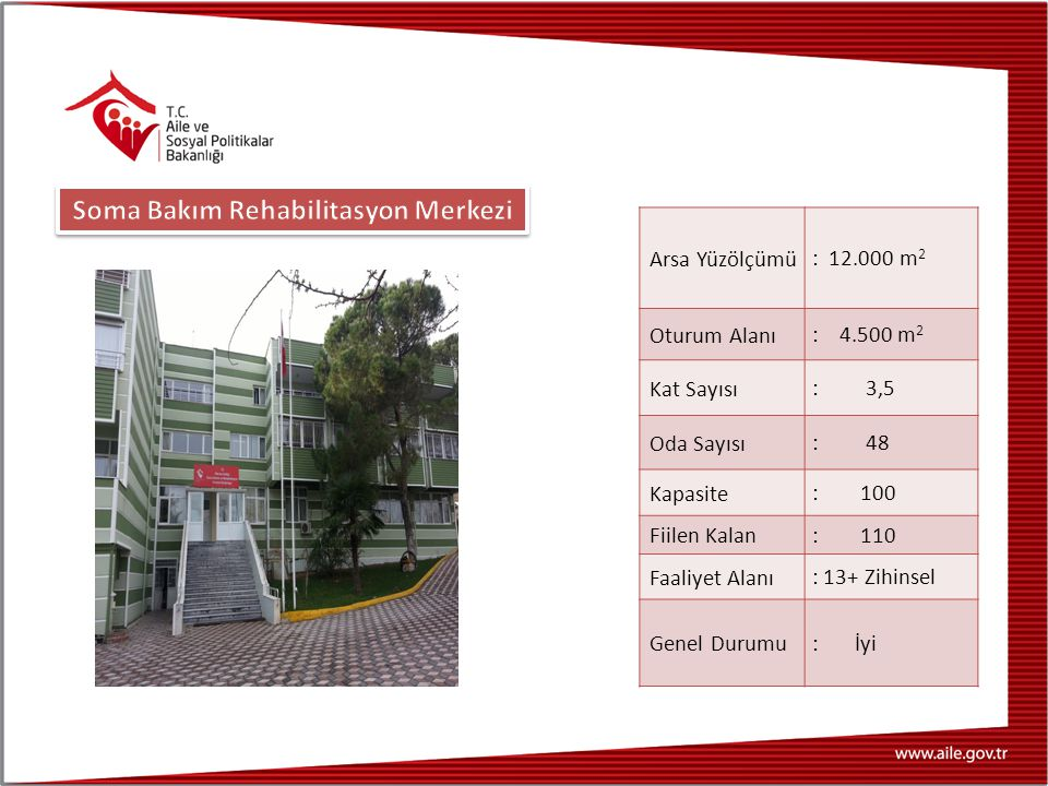 Soma Bakım Rehabilitasyon Merkezi