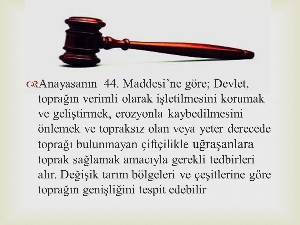 Anayasanın 44.