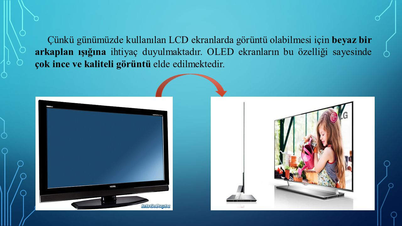 Çünkü günümüzde kullanılan LCD ekranlarda görüntü olabilmesi için beyaz bir arkaplan ışığına ihtiyaç duyulmaktadır.
