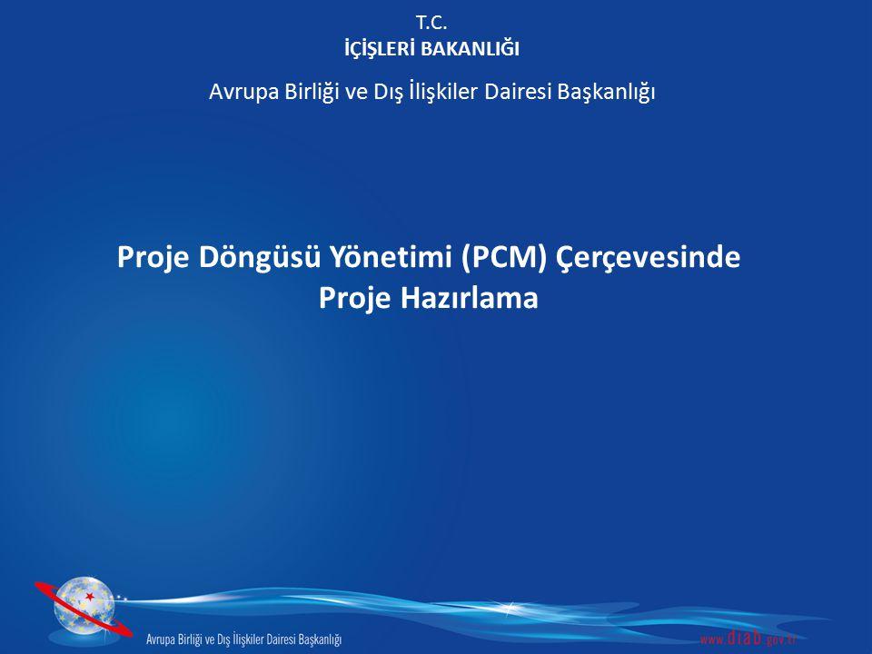 Proje Döngüsü Yönetimi (PCM) Çerçevesinde