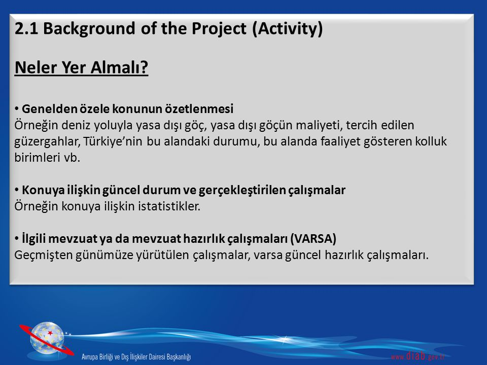 2.1 Background of the Project (Activity) Neler Yer Almalı
