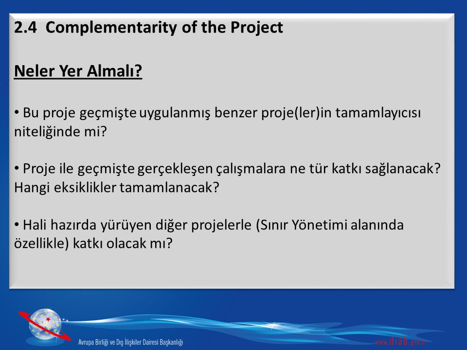 2.4 Complementarity of the Project Neler Yer Almalı
