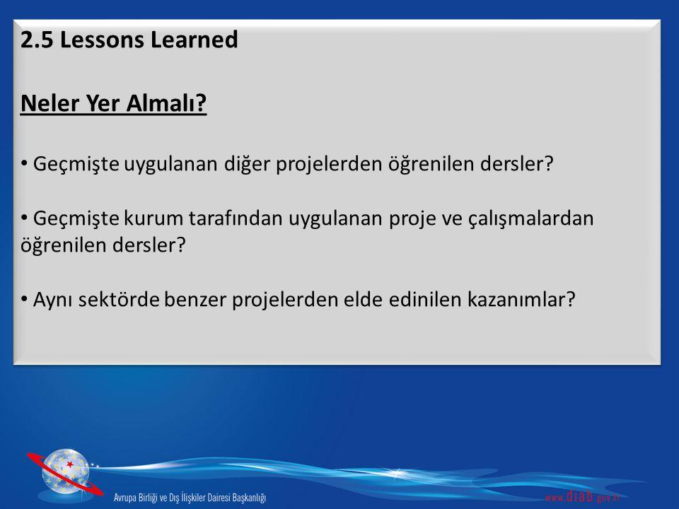 2.5 Lessons Learned Neler Yer Almalı