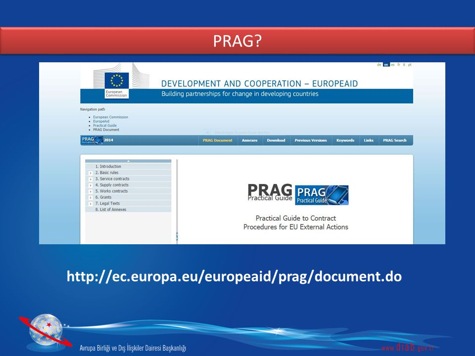 PRAG http://ec.europa.eu/europeaid/prag/document.do