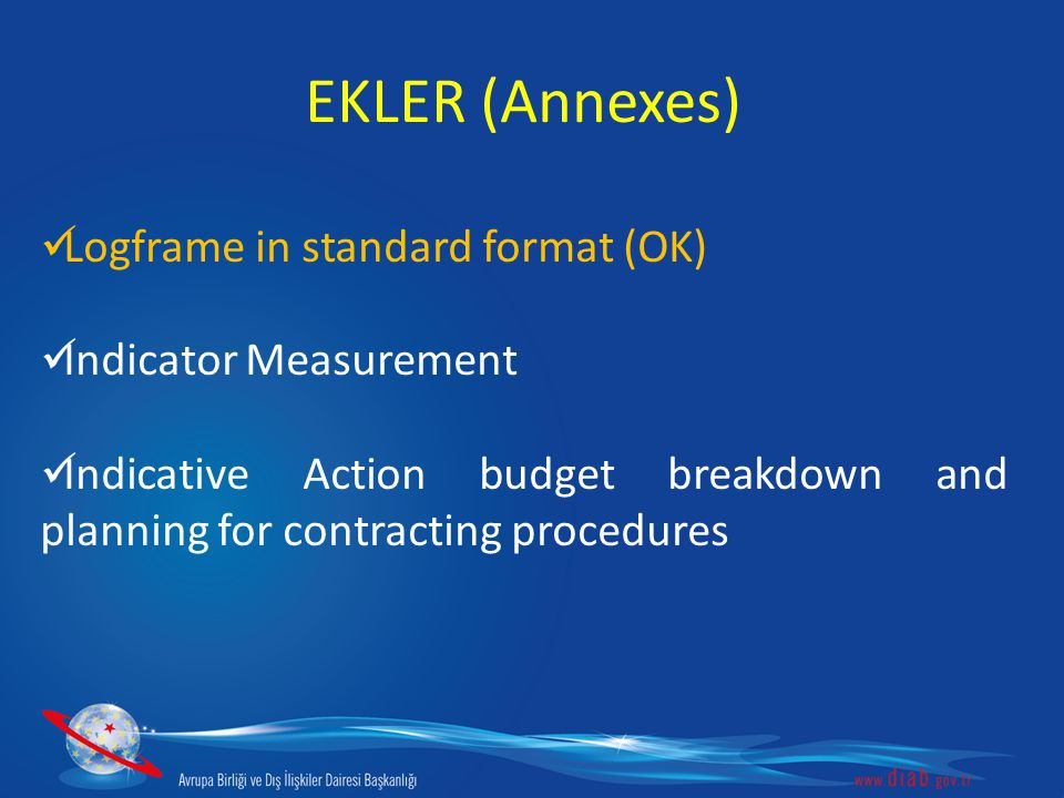 EKLER (Annexes) Logframe in standard format (OK) Indicator Measurement