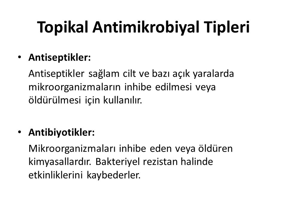 Topikal Antimikrobiyal Tipleri