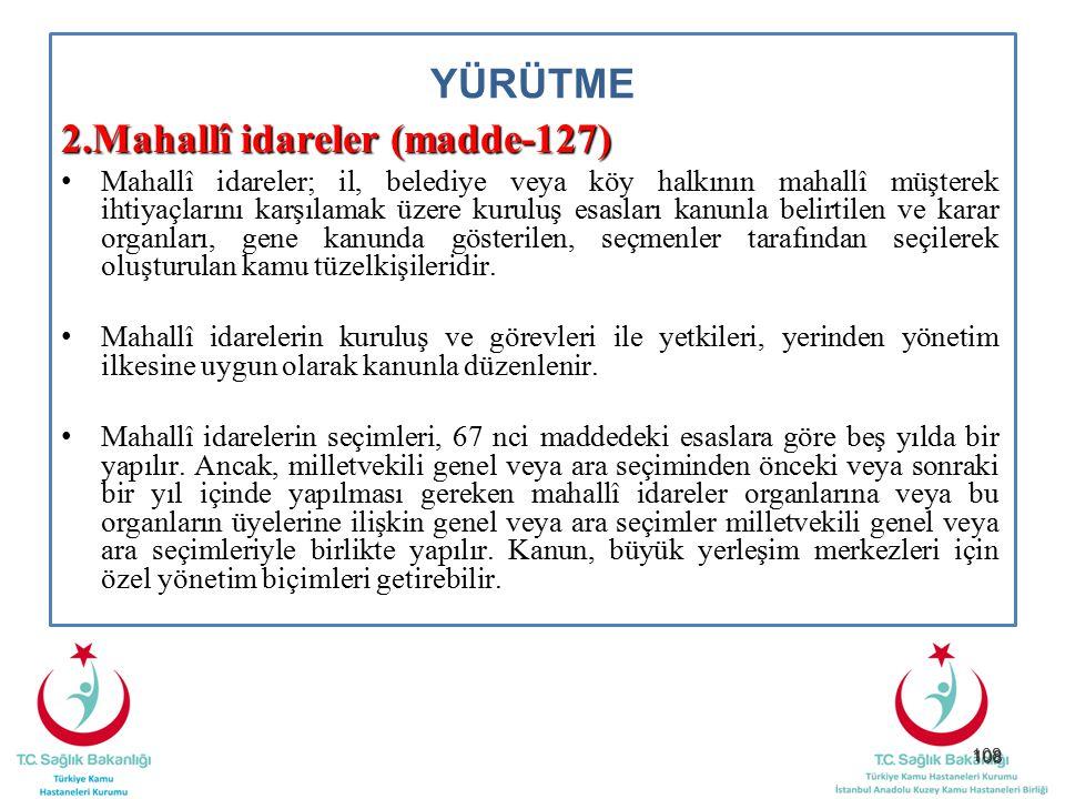 2.Mahallî idareler (madde-127)
