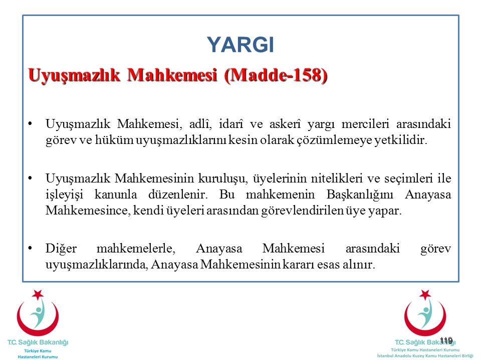 YARGI Uyuşmazlık Mahkemesi (Madde-158)