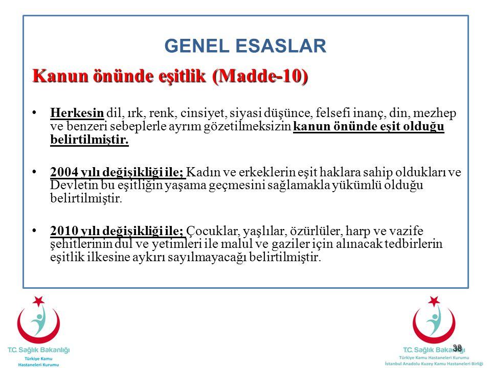 Kanun önünde eşitlik (Madde-10)