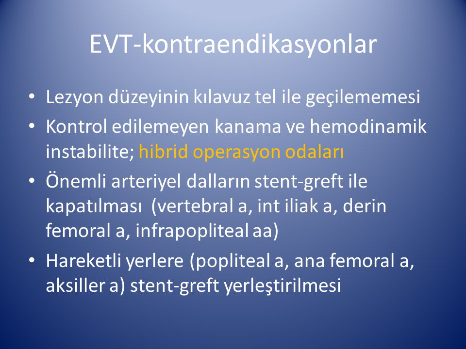 EVT-kontraendikasyonlar