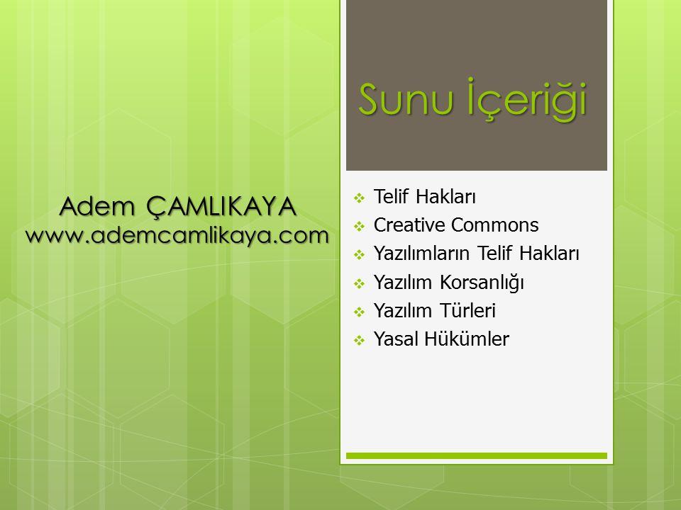 Sunu İçeriği Adem ÇAMLIKAYA www.ademcamlikaya.com Telif Hakları
