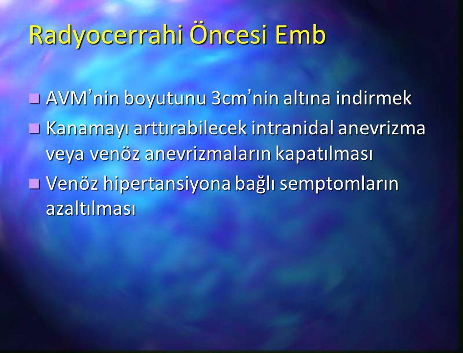 Radyocerrahi Öncesi Emb