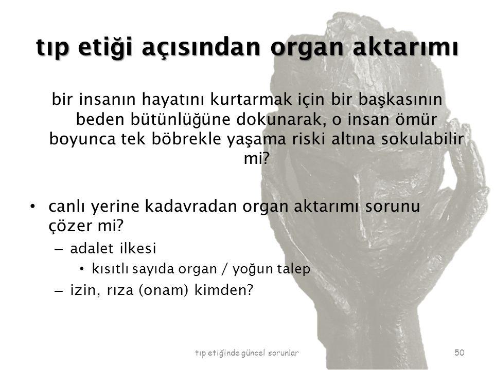 tıp etiği açısından organ aktarımı