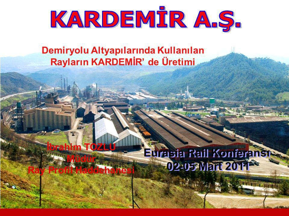 KARDEMİR A.Ş. Eurasia Rail Konferansı 02-05 Mart 2011